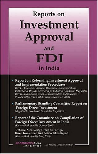 Reports on Investment Approval and FDI in India: Academic Foundation