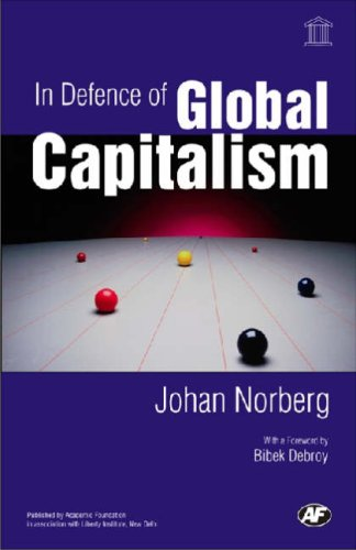 In Defence of Global Capitalism: Johan Norberg