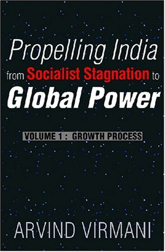 9788171885305: Propelling India from Socialist Stagnation to Global Power: Volume 1: Growth Process