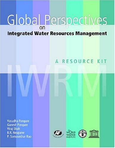 9788171885619: Global Perspectives on Integrated Water Resources Management: A Resource Kit