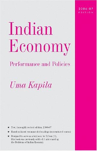 Indian Economy Performance and Policies:2006-07 Edition: Uma Kapila