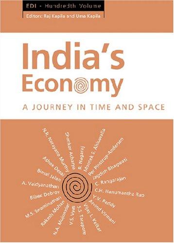India?s Economy: A Journey in Time and Space (EDI - Hundredth Volume): Raj Kapila & Uma Kapila (Eds...