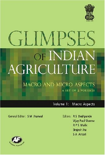 Glimpses of Indian Agriculture: Macro and Micro: Brajesh Jha, R.P.S.
