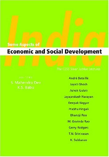 India: Some Aspects of Economic and Social: Dev, S. Mahendra,