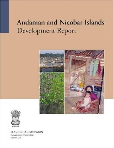Andaman and Nicobar Islands: Development Report: Planning Commission Government of India