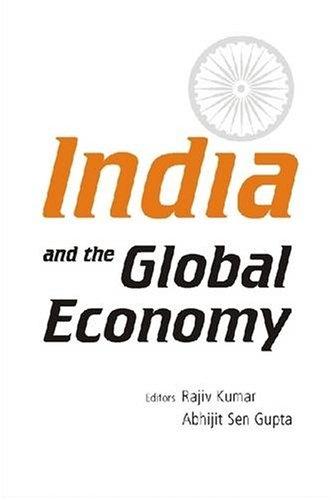 India and the Global Economy: Rajiv Kumar & Abhijit Sen Gupta (Eds)
