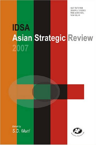 Asian Strategic Review 2007: S D Muni