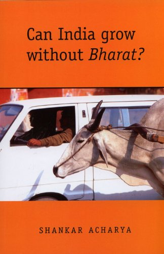 Can India Grow without Bharat?: Shankar Acharya