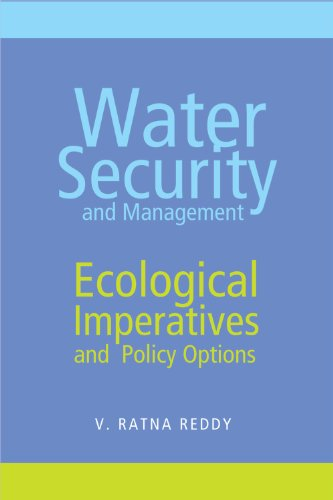 Water Security and Management: Ecological Imperatives and Policy Options: V. Ratna Reddy