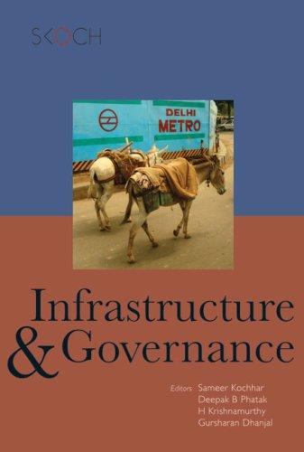 Infrastructure and Governance: Sameer Kochhar, Deepak