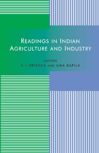 Readings in Indian Agriculture and Industry: K L Krishna & Uma Kapila (Eds)