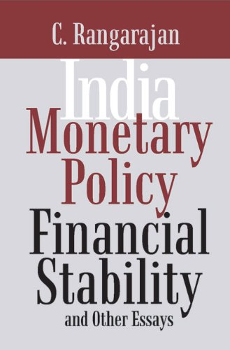 India: Monetary Policy, Financial Stability and Other: C. Rangarajan