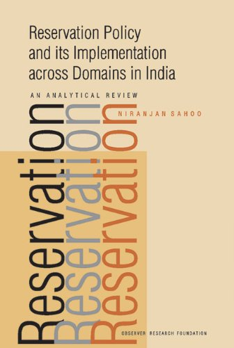 Reservation Policy and its Implementation Across Domains in India: An Analytical Review: Niranjan ...