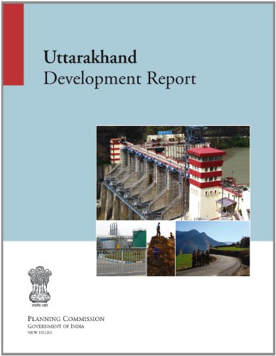 Uttarakhand: Development Report: Planning Commission Government of India