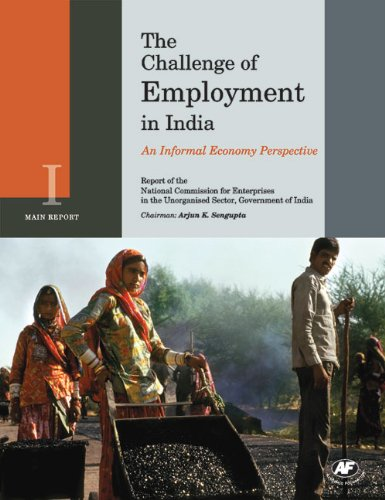 The Challenge of Employment in India: An Informal Economy Perspective, 2 Vols: Arjun K. Sengupta