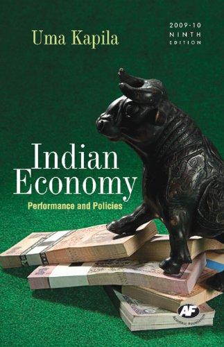 Indian Economy : Performance and Policies: Uma Kapila