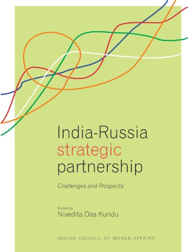 India-Russia Strategic Partnership: Challenges and Prospects: Nivedita Das & Kundu (Eds)