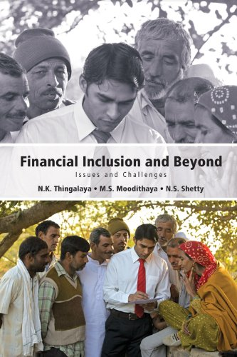 Financial Inclusion and Beyond: N.K. Thingalaya, M.S.