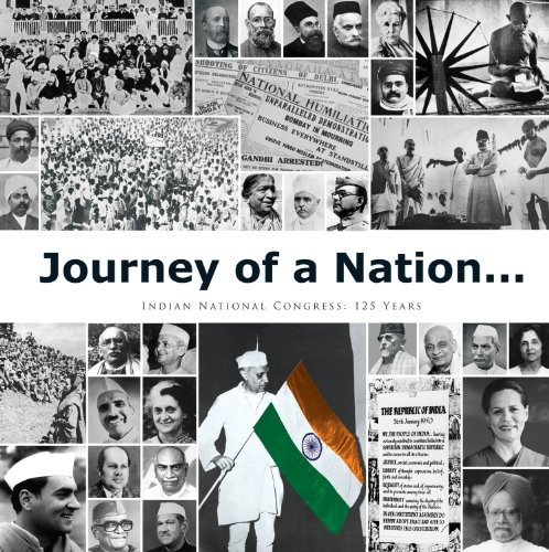Journey of a Nation : Indian National: Foreword by Sonia