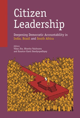 9788171888672: Citizen Leadership: Deepening Democratic Accountability in India, Brazil and South Africa
