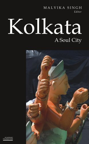 Kolkata: A Soul City: Malvika Singh (ed.)