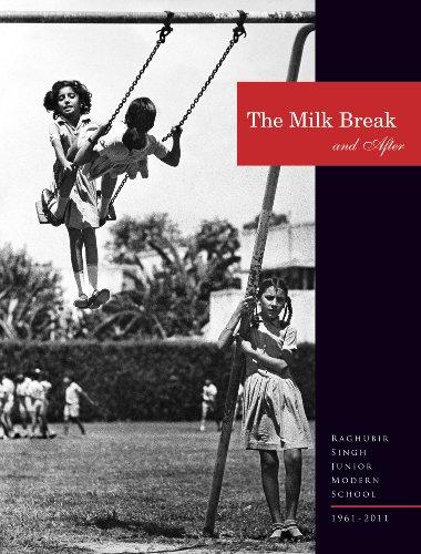 The Milk Break and After: Raghubir Singh Junior Modern School