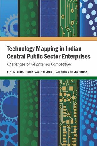 Technology Mapping In Indian Central Public Sector: Raveendran Jayasree Kolluru