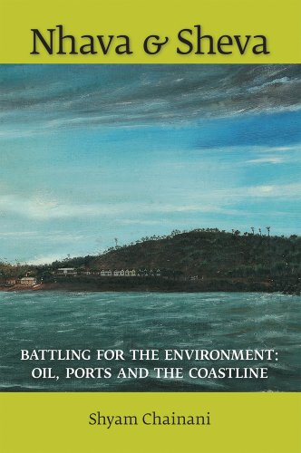 9788171889655: Nhava & Sheva: Battling for the Environment: Oil, Ports and the Coastline