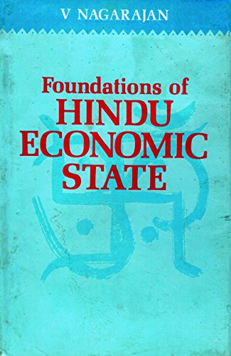 Foundations of Hindu Economic State: V. Nagarajan