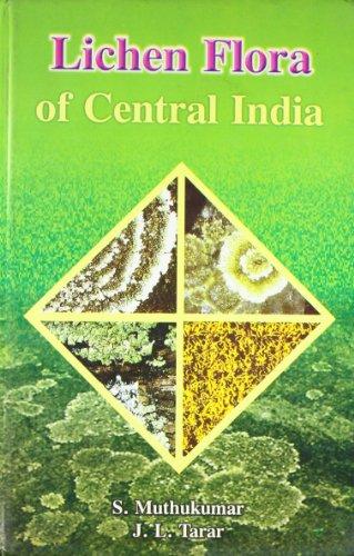 Lichen Flora of Central India: S. Muthukumar and J.L. Tarar