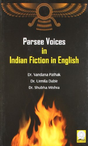 Parsee Voices in Indian Fiction in English: Vandana Pathak, Urmila