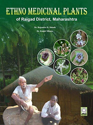 Ethno Medicinal Plants of Raigad District, Maharastra: Rajendra D. Shinde