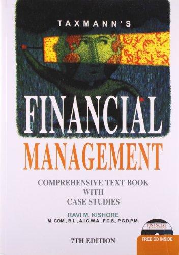 Financial Management: Comprehensive Text Book with Case Studies (Seventh Edition): Ravi M. Kishore