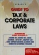 Guide to Tax and Corporate Laws: V.S. Datey Srinivasan Anand G and Bhavesh N.Chandarana