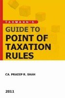 Guide To Point Of Taxation Rules: CA. Pradip R. Shah