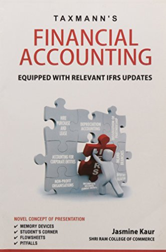 Financial Accounting: Equipped with Relevant IFRS Updates: Jasmine Kaur