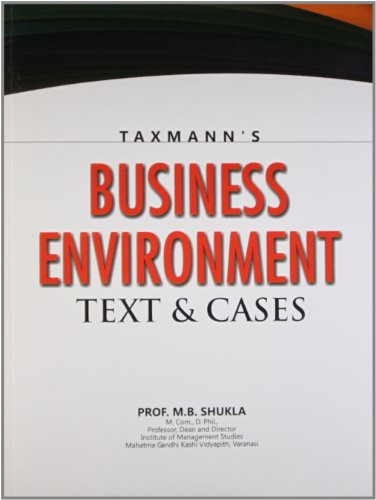 Business Environment : Text and Cases: M.B. Shukla