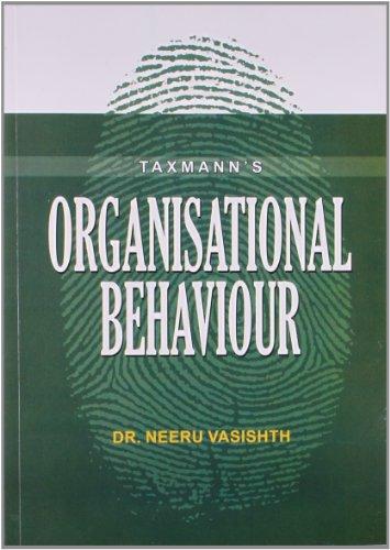 Organisational Behaviour: Neeru Vasishth