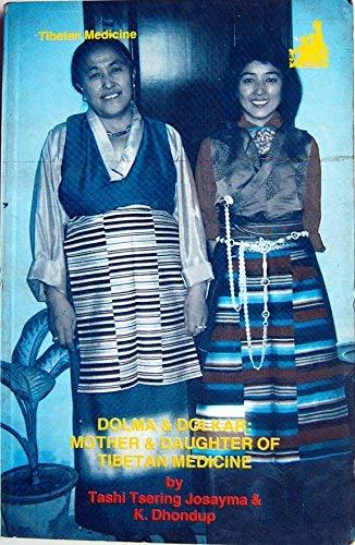 9788171970001 - Josayma, Tashi Tsering & K. Dhondup: Dolma & Dolkar, mother and daughter of Tibetan medicine - पुस्तक
