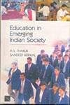Education in Emerging Indian Society: A.S. Thakur and