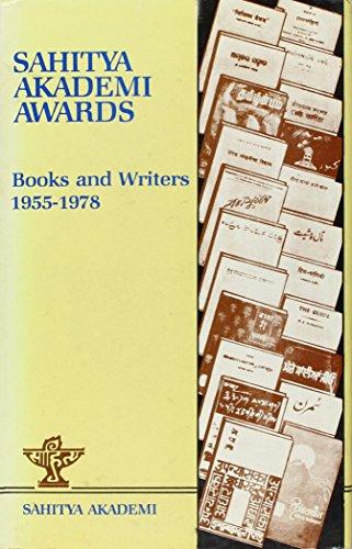Sahitya Akademi Awards: Books and Writers, 1955-1978: Sahitya Akademi