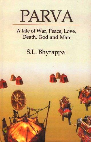 9788172016593: Parva: A tale of war, Peace, Love, Death, God, and Man