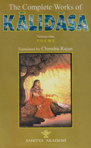 The Complete Works of Kalidasa, Vol. 1: Poems: Kalidasa
