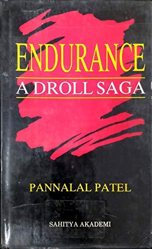 9788172018993: Edurance, a droll saga =: Manavini bhavai