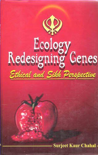Ecology Redesigning Genes: Chahal Surjeet Kaur