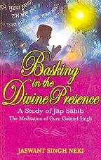 Basking in the Divine Presence: Neki Jaswant Singh