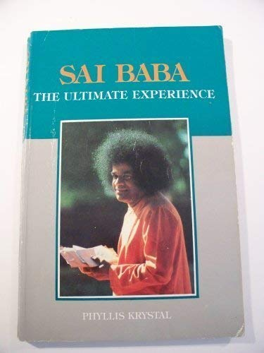 9788172080389: Sai Baba - The Ultimate Experience