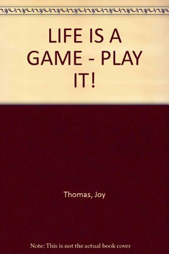9788172081751: Life is a Game. Play It!