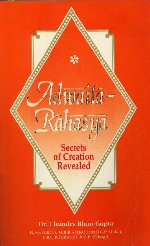 9788172082055: Adwaita-Rahasya (Secrets of Creation Revealed)