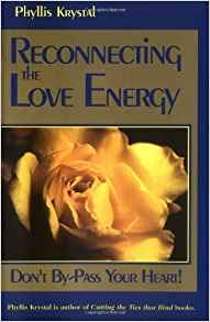 9788172082536: Reconnecting the Love Energy: Don't By-Pass Your Heart! (3rd edition)